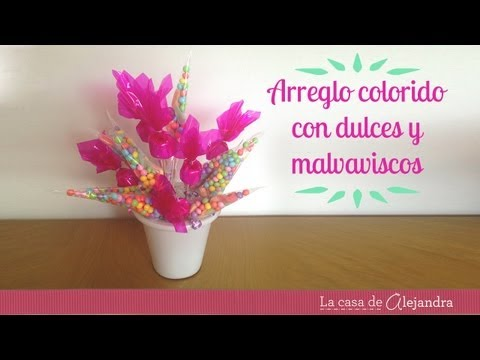 Arreglo con dulces y malvaviscos - DIY arrangement with candy & marshmallow