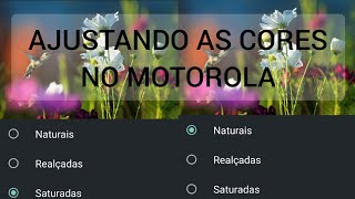 Como melhorar as cores no Motorola one action