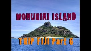 "TRIP FIJI Part 6 (Monuriki Island, Castaway ""Tom Hanks"" movie)"