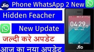 Jio Phone WhatsApp 2 New Hidden Feacher|Jio Phone WhatsApp 2 New Hidden New Update Today