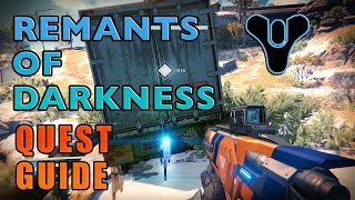 REMNANTS OF DARKNESS MADE EASY! | Destiny (Quest Guide)
