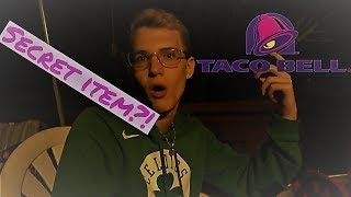 He got an item from the Tacobell secret menu??