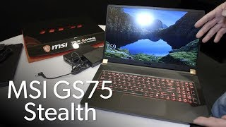 MSI GS75 Stealth: 17 inches of goodness