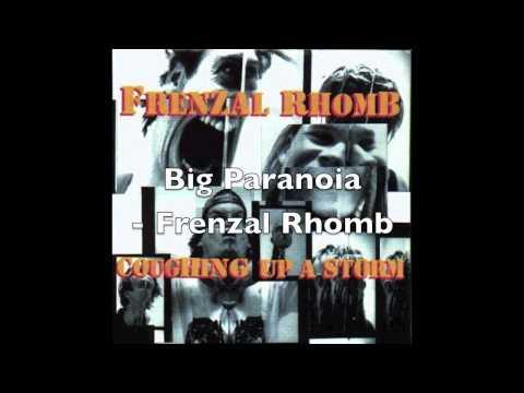 Frenzal Rhomb - Big Paranoia