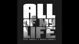 Erica Campbell X Warryn Campbell 34 All Of My Life 34 Preview