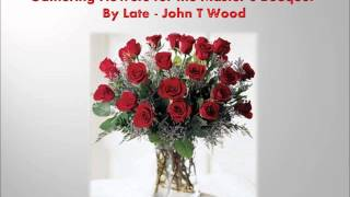 Gathering Flowers for the Master's Bouquet by Late John T Wood