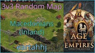 Age of Empires: Definitive Edition - 3v3 RM Macedonians Inland - eartahhj - 06/07/2019