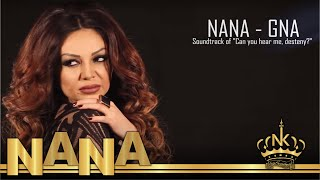 "Nana - Gna / Soundtrack of ""Can you hear me, destiny?"