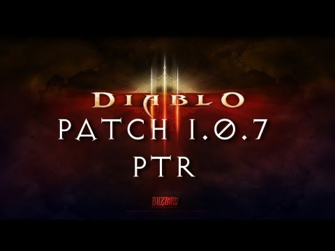 Diablo 3 - Patch 1.0.7 Full patch Notes and PTR