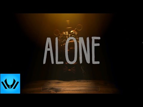 """FNAF 6 Song ► """"Alone"""" 