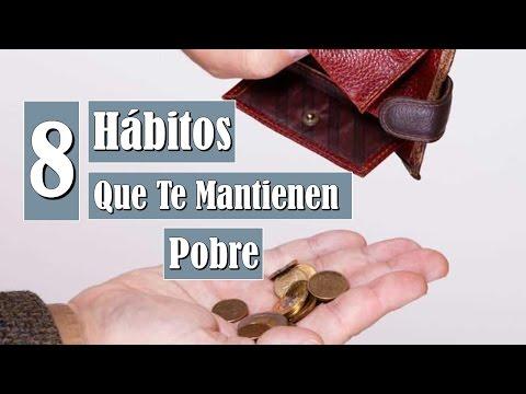 8 Hábitos Que Te Mantienen Pobre