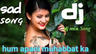 Hum Apni Mohabbat Ka Intihan Denge  DJReMix  Deeda