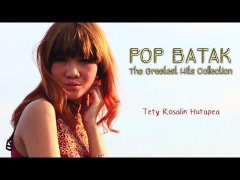 Tety Rosalin : Pop Batak The Greatest Hits Collection (Nonstop Music)