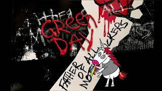 Green Day - Father Of All (Lyrics)