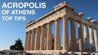 7 Tips: Athens Acropolis Guide