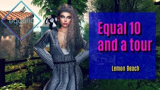 EQUAL10 and a sim tour| SECOND LIFE