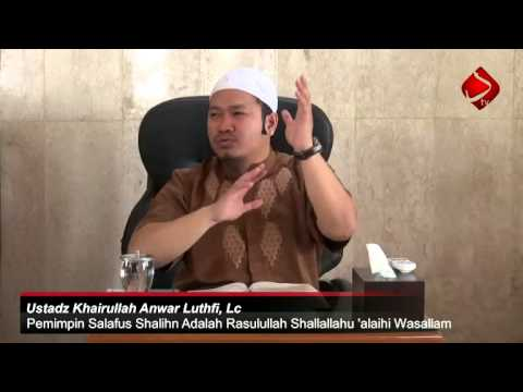 Pemimpin Salafus Shalih Adalah Rasulullah Shallallahu 'alaihi Wasallam #4