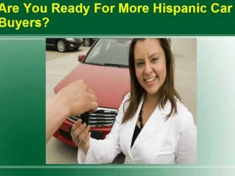Auto Dealer Marketing in Spanish - We Help Auto Dealers Market To Hispanics
