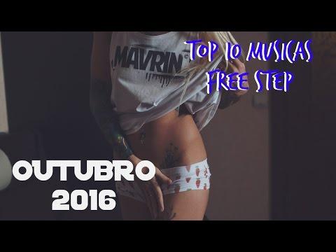 Top 10 Musicas FREE STEP [OUTUBRO] 2016 #1