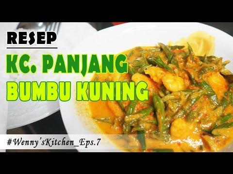 #Wenny'sKitchen_Eps.7 || RESEP KACANG PANJANG BUMBU KUNING