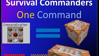 Survival Commanders in one command