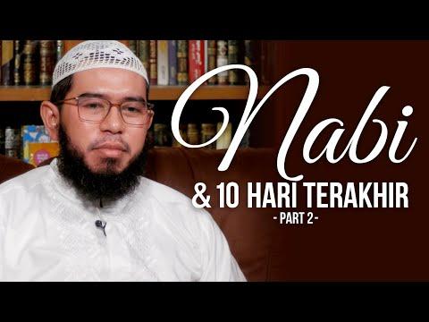 Video Singkat: Nabi & 10 Hari Terakhir (Part 2) - Ustadz Muhammad Nuzul Dzikri, Lc
