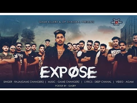 Expose raja game changeez latest new Punjabi song 2018