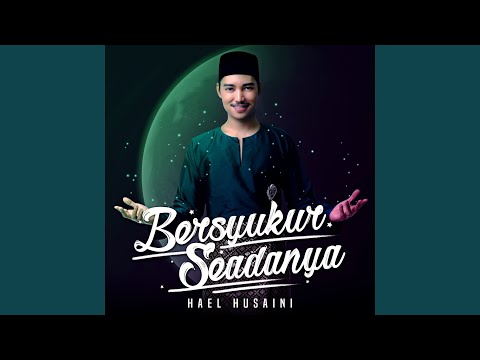 Download Bersyukur Seadanya Mp4 baru