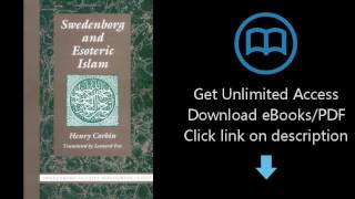 Download SWEDENBORG AND ESOTERIC ISLAM (Swedenborg Studies) [P.D.F]