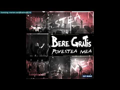 Sonerie telefon » Bere Gratis – Povestea mea (Official Single)