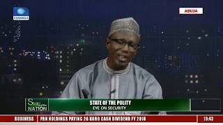 Nigerians Charge Security Agencies On Safety Pt.1 |State Of The Nation|