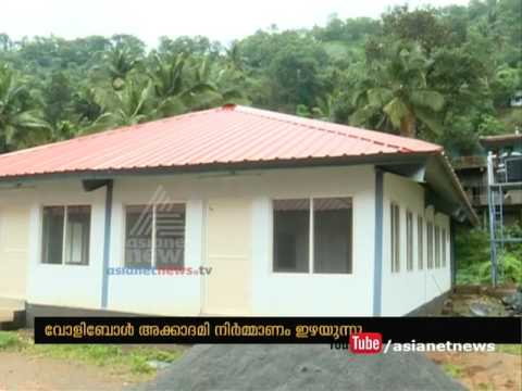 Construction of Hostel for Idukki Volleyball Academy is going too slowly