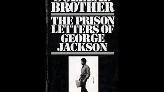 George Jackson: Soledad Brother pt 1(audiobook)