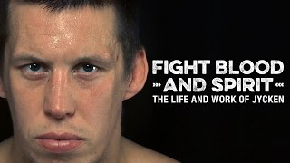 Fight Blood and Spirit - FULL FILM