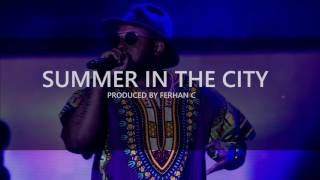Schoolboy Q Type Beat - Summer In The City (Prod. By Ferhan C) 2016