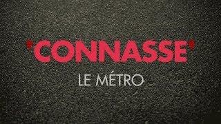 Connasse - Le métro