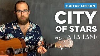 """Guitar lesson for """"City of Stars"""" from La La Land (Ryan Gosling & Emma Stone duet, lesson w/ chords)"""