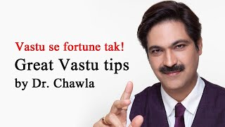 Vastu remedies and tips for home | Vastu se fortune tak by Dr. Puneet Chawla