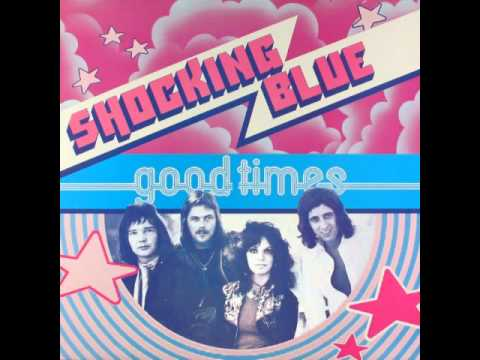 Shocking Blue - Loving Girl