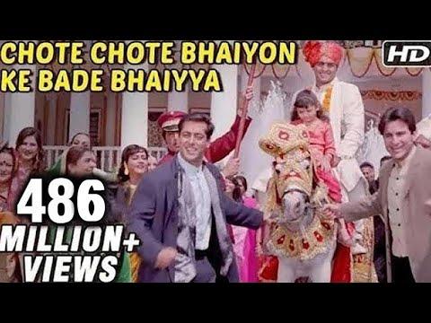 Chote Chote Bhaiyon Ke Bade Bhaiyya - Hum Saath Saath Hain -...