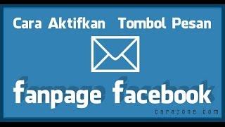 download lagu Cara Aktifkan Tombol Pesan Fanpage Facebook gratis