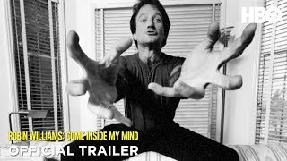 Robin Williams: Come Inside My Mind (2018) Official Trailer | HBO