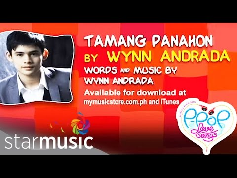 TAMANG PANAHON BY WYNN ANDRADA  (Lyric Video)