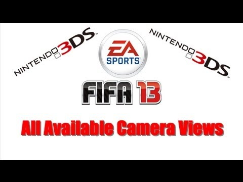 Fifa 13 Nintendo 3DS + All Available Camera Views