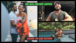 BALI VLOG/SURPRISING SHANI FOR HER 21ST