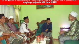 Santri KH. Hasyim As'ari Jombang  Ungkap Saksi Sejarah NU Dan NKRI 1938 (API, Purworejo )