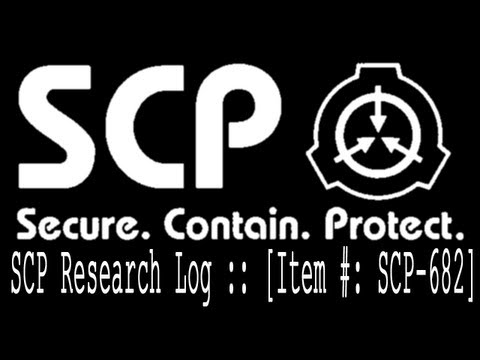 SCP Research Log :: Item #: SCP 682