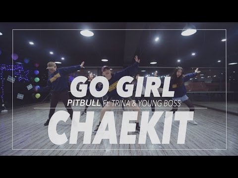 @PitBull - Go Girl / Choreography by Chaekit