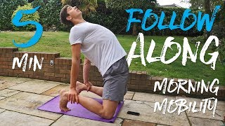 5 Minute Morning Mobility Routine! (FOLLOW ALONG)