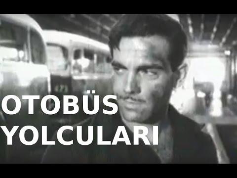 Otobüs Yolcuları - Türk Filmi